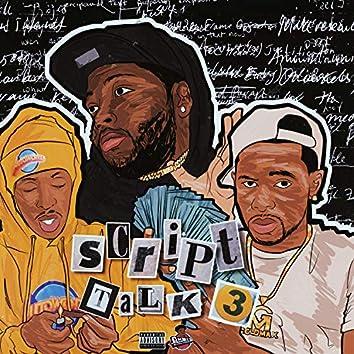 Script Talk 3 (feat. Rio Da Yung OG & Louie Ray)