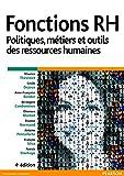 Fonctions RH - Politiques, métiers et outils des ressources humaines - Format Kindle - 32,00 €