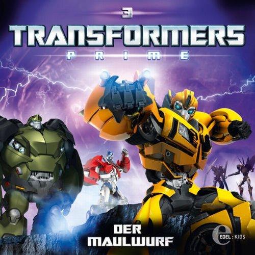 Der Maulwurf (Transformers Prime 3) Titelbild