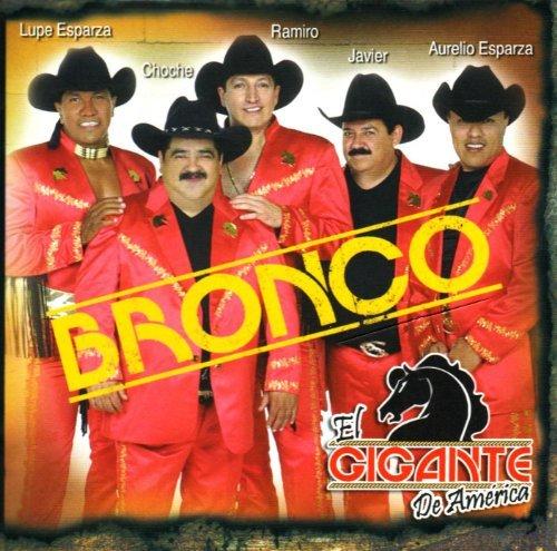 Siempre Arriba by Bronco El Gigante De America