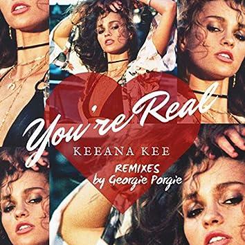 You're Real (Remixes by Georgie Porgie)