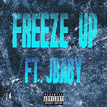 FREEZE UP (feat. Jbaby)