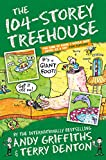 The 104-storey Treehouse: 08 (Treehouse series, 8)