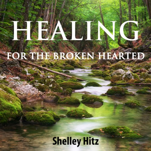 Healing for the Broken Hearted cover art