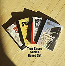 True Cases Boxed Set: Criminal Lawyers, Judges, and Shrinks on Cases that Haunt Them