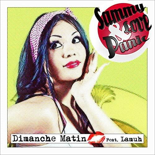 Sammy Love & Panic feat. Lamuh