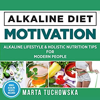 Alkaline Lifestyle and Holistic Nutrition Tips for Modern People audiobook cover art
