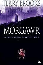 Le Voyage du Jerle Shannara T03 Morgawr: Le Voyage du Jerle Shannara (Fantasy)
