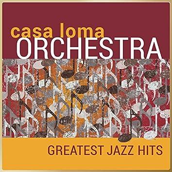 Casa Loma Orchestra - Greatest Jazz Hits