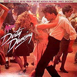 More Dirty Dancing (Soundtrack)