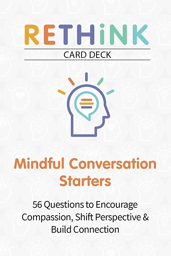 RETHiNK Card Deck Mindful Conversation Starters: 56 Questions to Encourage Compassion, Shift Perspective & Build Connection enjus9849
