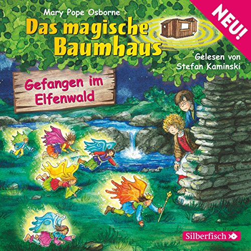 Gefangen im Elfenwald (Das magische Baumhaus 41) Titelbild