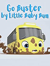 Go Buster by Little Baby Bum