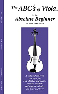 The ABCs of Viola for the Absolute Beginner, Book 1