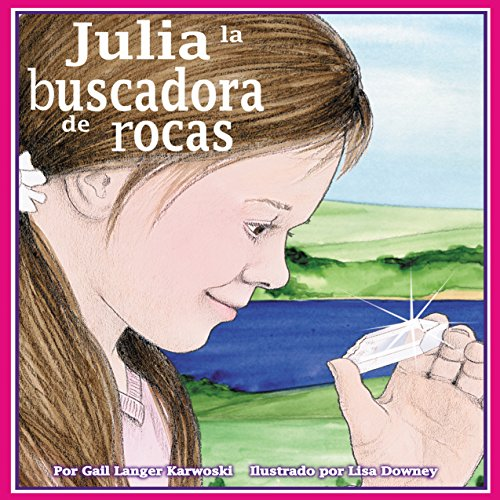 Julia la buscadora de rocas [Julie the Rockhound] audiobook cover art