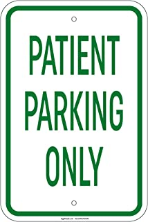 Patient Parking Only Sign 8