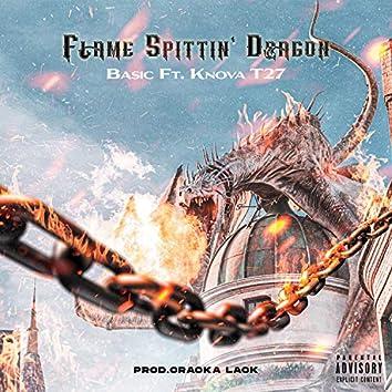 Flame Spittin' Dragon (feat. Knova T27)