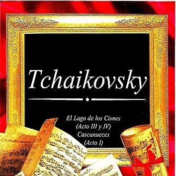 Tchaikovsky, El Lago de los Cisnes (Acto III y IV Cascanueces (Acto I)