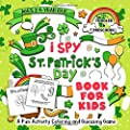 I Spy St. Patrick's Day Book for Kids Ages 2-5: A Fun Activity St. Patrick's Things & Other Cute Stuff Coloring and Guessing Game For Little Kids, Toddler and Preschool