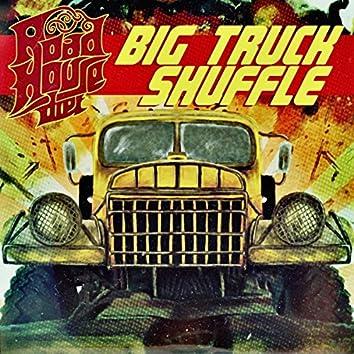 Big Truck Shuffle