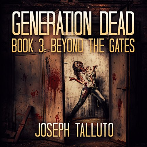 Generation Dead: Beyond The Gates audiobook cover art