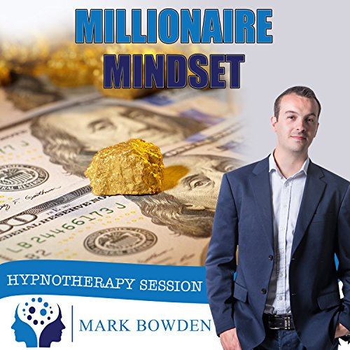Millionaire Mindset Self Hypnosis CD - Hypnotherapy CD to Think More Like Wealthy People - Think and Grow Rich. Grow Wealth and Improve Finances With a New Mindset