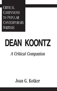 Dean Koontz: A Critical Companion (Critical Companions to Popular Contemporary Writers)