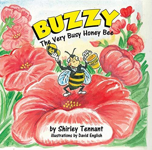 Buzzy the Very Busy Honey Bee