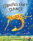 GIRAFFES CANT DANCE (Orchard Books)