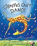 GIRAFFES CAN'T DANCE (Orchard Books)