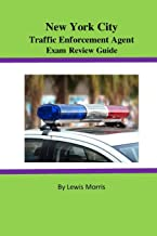New York City Traffic Enforcement Agent Exam Review Guide