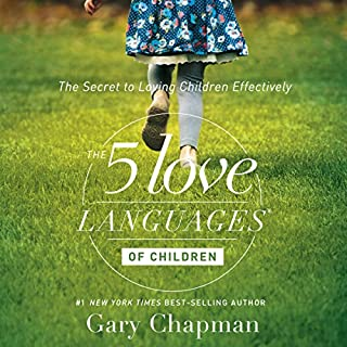 The 5 Love Languages of Children audiobook cover art