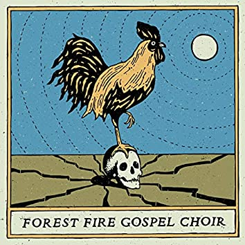 Forest Fire Gospel Choir