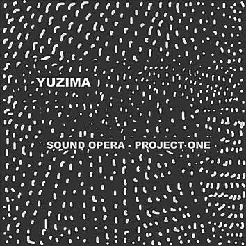 Sound Opera: Project One