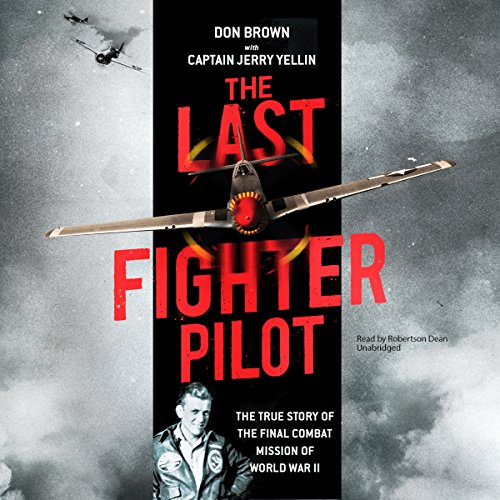 The Last Fighter Pilot audiobook cover art
