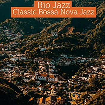 Classic Bossa Nova Jazz