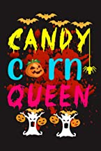 """CANDY CORN QUEEN: Funny Halloween Notebook 
