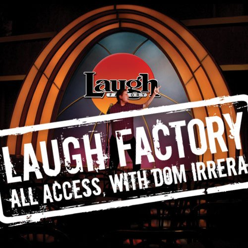 Laugh Factory Vol. 02 of All Access with Dom Irrera audiobook cover art