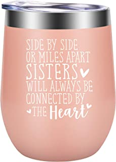 Side by Side or Miles Apart Sisters - Sister Gifts from Sister - Best Sister Birthday Gift, Funny Christmas Gift Ideas for Big Little Sister, Soul Sister, Best Friend, Bestie - GSPY Wine Tumbler