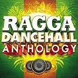 Ragga Dancehall Anthology