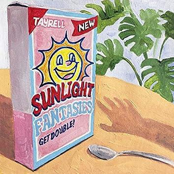 Sunlight / Fantasies