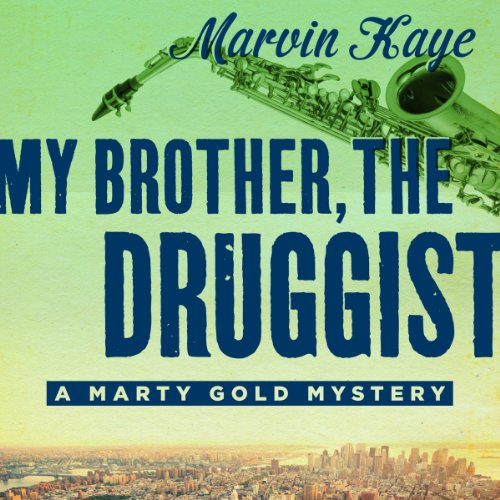 My Brother, the Druggist audiobook cover art