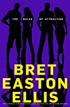The Rules of Attraction: Bret Easton Ellis