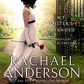 My Sister's Intended     Serendipity, Volume 1              By:                                                                                                                                 Rachael Anderson                               Narrated by:                                                                                                                                 Helen Taylor                      Length: 7 hrs and 4 mins     1 rating     Overall 5.0