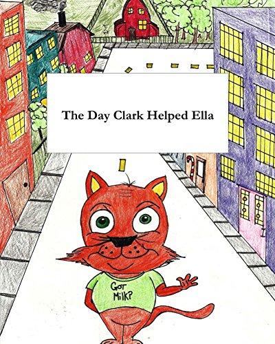 The Day Clark Helped Ella (English Edition)
