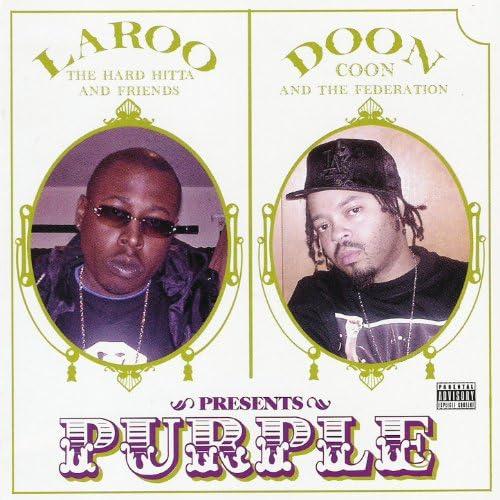 Laroo & Doon Coon Presents…
