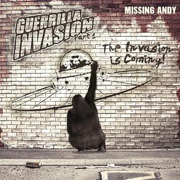 Guerrilla Invasion Pt. 1