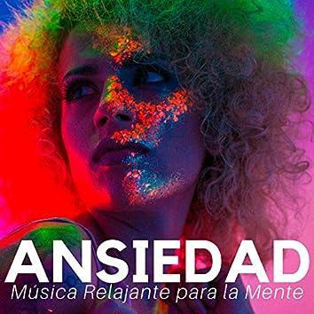 Ansiedad - Música Relajante para la Mente, el Cuerpo y Alma con Musica Ayurvedica para Yoga