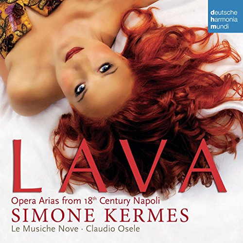 Lava - Opera Arias from 18th Century Napoli