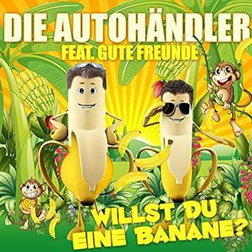 Willst Du eine Banane?